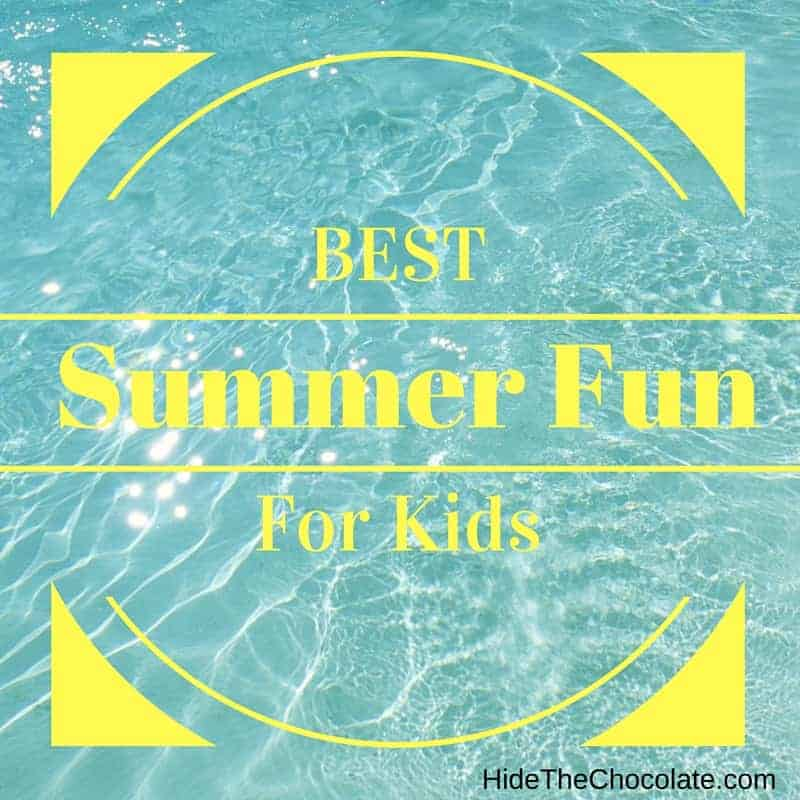 Best Summer Fun For Kids