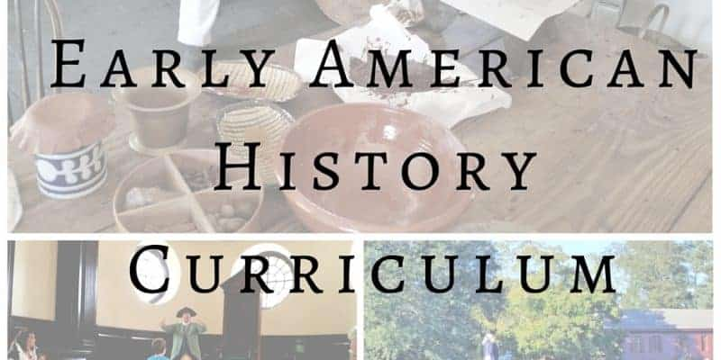 Early American History Curriculum – Over 20 Free Resources & Printables
