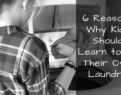 6 Reasons Why Kids Should Learn to Do Their Own Laundry