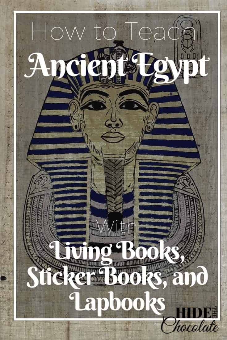How to teach Ancient Egypt with Living Books, Sticker Books, and Lapbooks