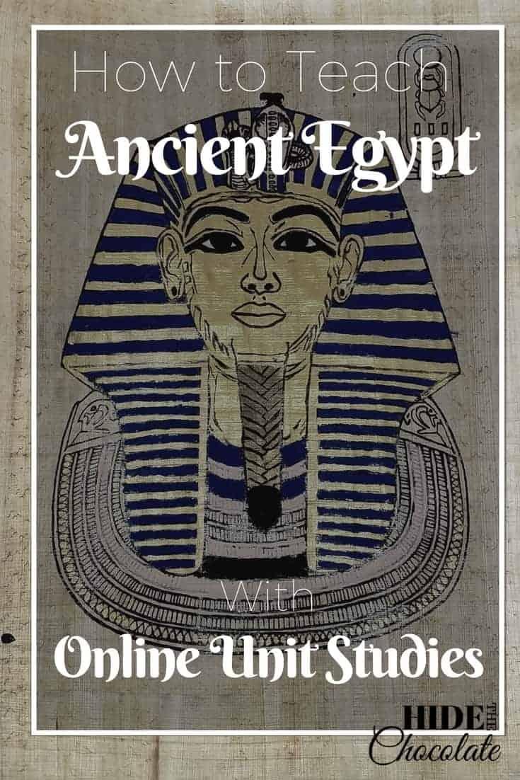 How to Teach Ancient Egypt Online Unit Studies