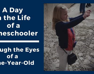 A Day in the Life of a Homeschooler: Through the Eyes of a Nine-Year-Old