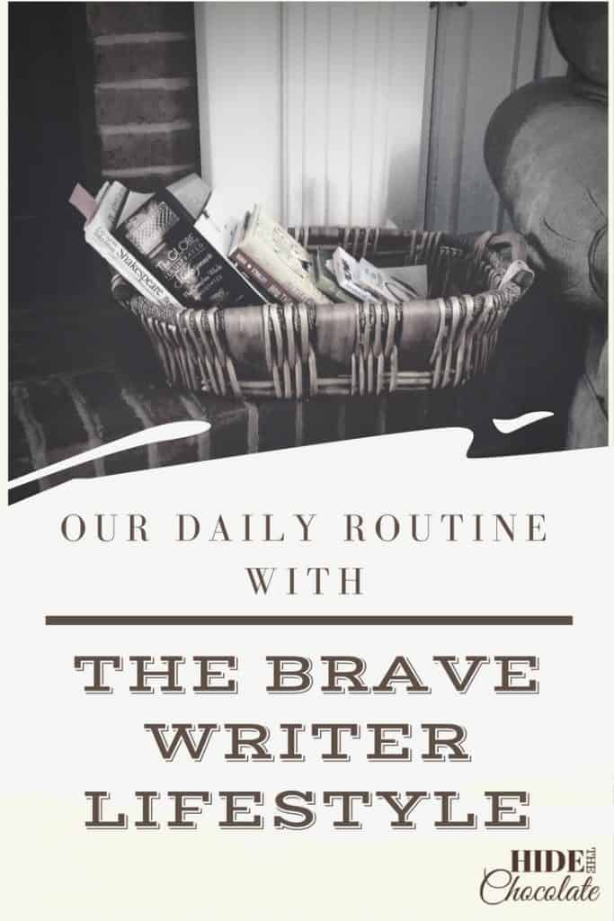 Our Brave Writer Lifestyle Daily Routine