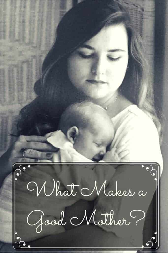 What Makes a Good Mother-